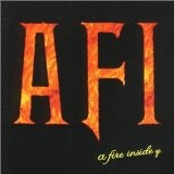 A Fire Inside Lyrics A Fire Inside (AFI)