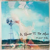 On Your Side Lyrics A Rocket To The Moon