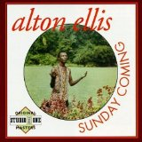 Sunday Coming Lyrics Alton Ellis