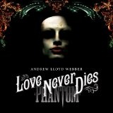 Love Never Dies Lyrics Andrew Lloyd Webber