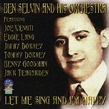 Let Me Sing and I'm Happy Lyrics Ben Selvin
