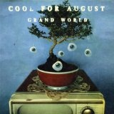 Grand World Lyrics Cool For August