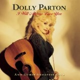 I Will Always Love You Lyrics Dolly Parton