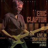 Live in San Diego Lyrics Eric Clapton