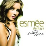 Outta Here Lyrics Esmee Denters