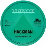 Change My Life Lyrics Hackman
