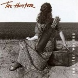 The Hunter Lyrics Jennifer Warnes