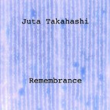 Remembrance Lyrics Juta Takahashi