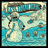 Seasons Greetings from Less Than Jake (EP) Lyrics Less Than Jake