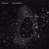 Interruptions Lyrics *Mañana