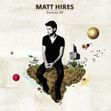 Forever (EP) Lyrics Matt Hires