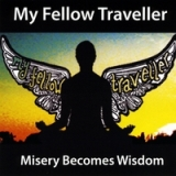 Wisdom Becomes Truth Lyrics My Fellow Traveller