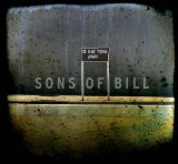 One Town Away Lyrics Sons Of Bill