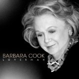 Loverman Lyrics Barbara Cook