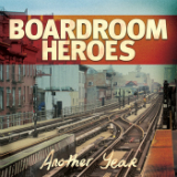Another Year Lyrics Boardroom Heroes