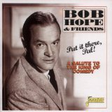 Miscellaneous Lyrics Bob Hope & Friends