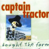 Bought The Farm Lyrics Captain Tractor