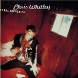 Terra Incognita Lyrics Chris Whitley