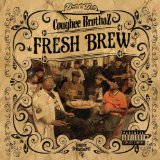 Fresh Brew Lyrics Coughee Brothaz