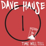Time Will Tell (EP) Lyrics Dave Hause