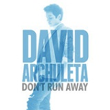 Don't Run Away (Single) Lyrics David Archuleta