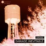 Damage Inevitable Lyrics Drone