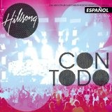 Con Todo Lyrics Hillsong