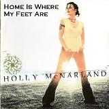Home Is Where My Feet Are Lyrics Holly McNarland