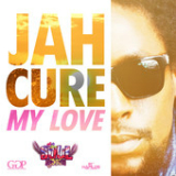 My Love (Single) Lyrics Jah Cure