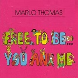 Free To Be You And Me Lyrics Marlo Thomas