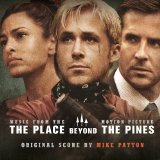 The Place Beyond The Pines Lyrics Mike Patton