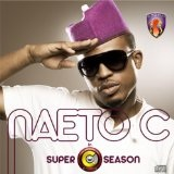 Super C Season Lyrics Naeto C