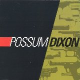 Miscellaneous Lyrics Possum Dixon