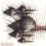 The Firescroll (Import) Lyrics Primitive Reason