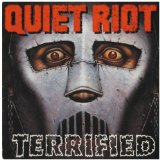Terrified Lyrics Quiet Riot