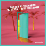 Feel Like Home (feat. Dyson) Lyrics Sander Kleinenberg