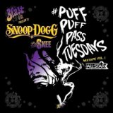 Puff Puff Pass Tuesdays Mixtape Vol. 1 (Mixtape) Lyrics Snoop Dogg