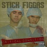 Critical Condition Lyrics Stick Figgas