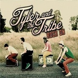 Rock On Lyrics Tyler & The Tribe