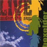 Live - Under the Sun Lyrics Boxelder