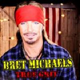 True Grit Lyrics Bret Michaels