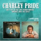 She's Just An Old Love-Turned Memory Lyrics Charley Pride