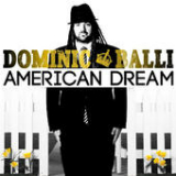 American Dream Lyrics Dominic Balli