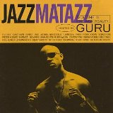 Jazzmatazz Vol. 2: The New Reality Lyrics Guru