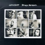 Stolen Moments Lyrics John Hiatt