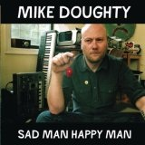Sad Man Happy Man Lyrics Mike Doughty