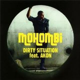 Dirty Situation (Single) Lyrics Mohombi