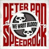 We Want Blood Lyrics Peter Pan Speedrock