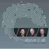 Above It All  Lyrics Phillips Craig And Dean
