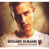 Always The Sun Lyrics Richard Durand